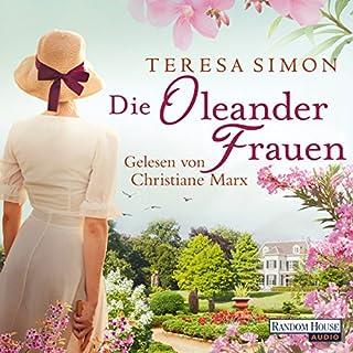 Die Oleanderfrauen                   De :                                                                                                                                 Teresa Simon                               Lu par :                                                                                                                                 Christiane Marx                      Durée : 6 h et 28 min     Pas de notations     Global 0,0