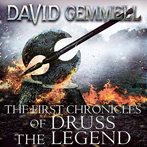 The First Chronicles of Druss the Legend audiobook cover art