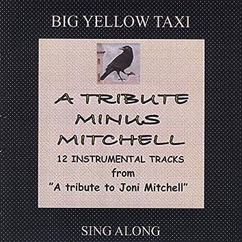 A Tribute Minus Mitchell