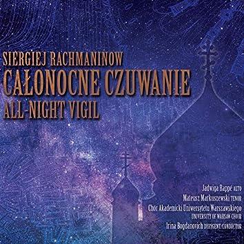 Siergiej Rachmaninow: Całonocne czuwanie / All-Night Vigil