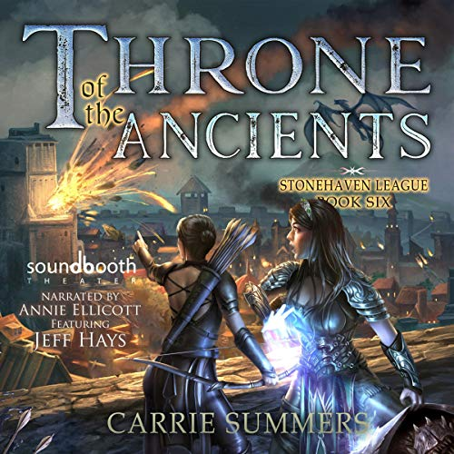 Throne of the Ancients (A LitRPG Adventure) - Carrie Summers