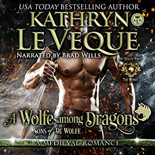 A Wolfe Among Dragons     Sons of de Wolfe (De Wolfe Pack, Book 8)              By:                                                                                                                                 Kathryn Le Veque                               Narrated by:                                                                                                                                 Brad Wills                      Length: 11 hrs and 57 mins     2 ratings     Overall 4.5