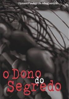 O DONO DO SEGREDO: o uso de plantas nos cultos afro-brasileiros