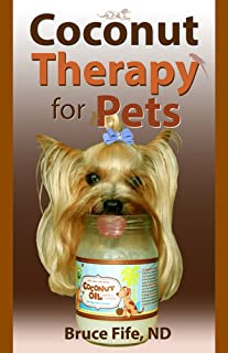 Coconut Therapy for Pets (English Edition)