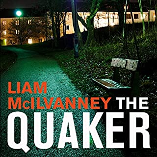 The Quaker                   By:                                                                                                                                 Liam McIlvanney                               Narrated by:                                                                                                                                 Angus King                      Length: 11 hrs and 2 mins     62 ratings     Overall 4.3