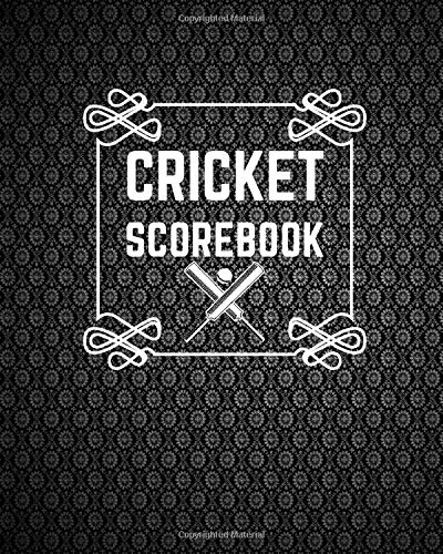 "Cricket Scorebook: Game Record Book Journal, Score Keeper, Fouls, Scoring Sheet, Outdoor Games recorder Notebook Gifts for Friends, Family, Cricket ... 10"", 120 pages. (Cricket Logbook, Band 43)"