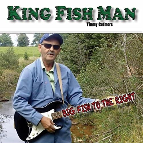 Timmy Cudmore the King Fish Man