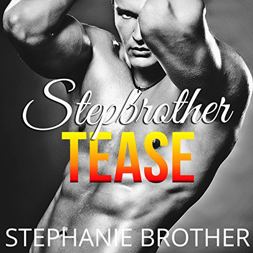 Stepbrother Tease audiobook cover art