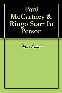 Paul McCartney & Ringo Starr In Person