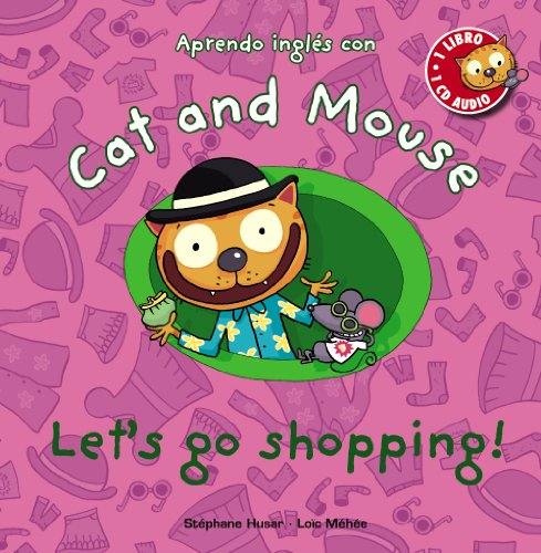 Cat and mouse. Let's go shopping!