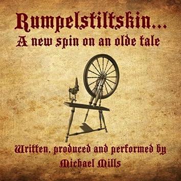 Rumpelstiltskin: A New Spin On an Olde Tale
