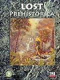 Lost Prehistorica (a D20 Sourcebook)