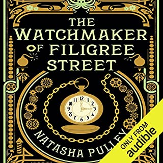 The Watchmaker of Filigree Street                   By:                                                                                                                                 Natasha Pulley                               Narrated by:                                                                                                                                 Thomas Judd                      Length: 10 hrs and 10 mins     2,261 ratings     Overall 4.2