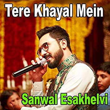 Tere Khayal Mein