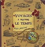 Voyages à travers le temps - Le journal de Robinson Hermes