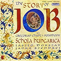 The Story of Job-in Gregorian Chant & Polyphony