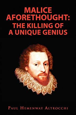 Malice Aforethought: The Killing of a Unique Genius