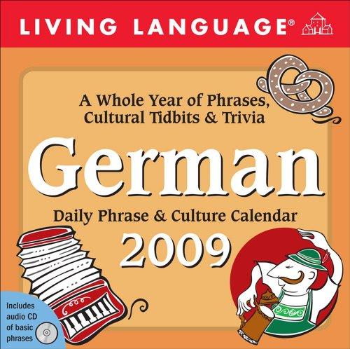 Living Language German Daily Phrase & Culture 2009 Calendar