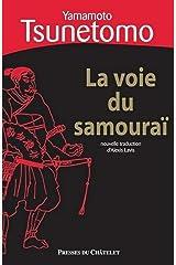 La voie du samouraï (Sagesse de l'Orient) (French Edition) Kindle Edition