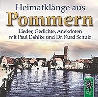 Heimatklaenge aus Pommern: Lieder, Gedichte und Anekdoten