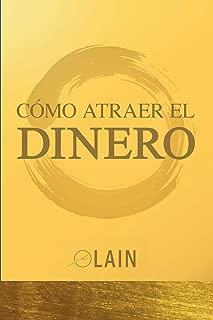 Como Atraer el Dinero (La Voz de Tu Alma) (Spanish Edition)