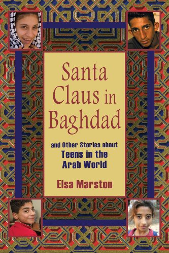 Santa Claus in Baghdad and Other Stories about Teens in the Arab World (English Edition)