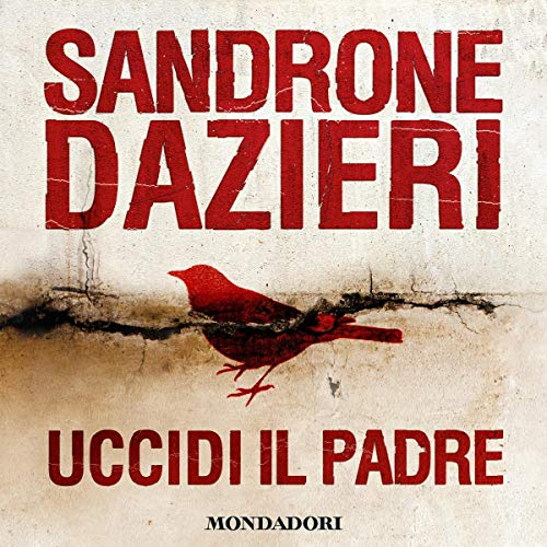 Uccidi il padre audiobook cover art