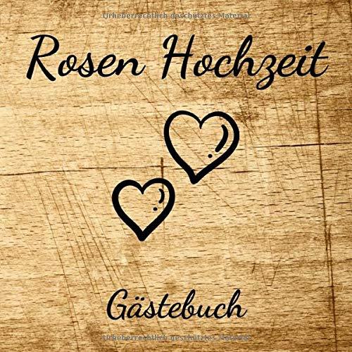 Rosen Hochzeit Gästebuch: 10. Hochzeitstag - Erinnerungsbuch Zum Eintragen Von Glückwünschen und...