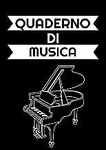Quaderno di Musica: Quaderno pentagrammato / 21x 29,7 cm, 120 pagine (Italian Edition)
