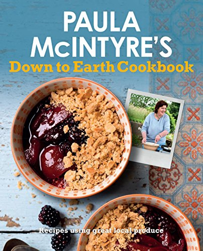 Image of Paula McIntyre's Down to Earth Cookbook