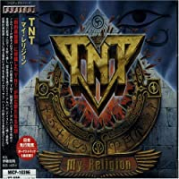 My Religion by TNT (2004-02-21)
