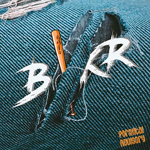 BIKR [Explicit]