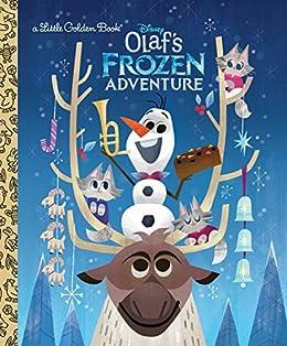 Olaf's Frozen Adventure Little Golden Book (Disney Frozen) by [Andrea Posner-Sanchez, Joey Chou]