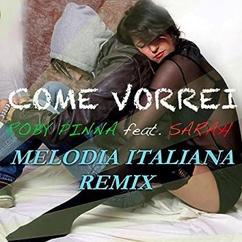Come vorrei (Melodia Italiana Remix)