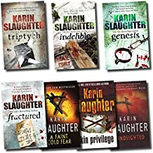 Karin Slaughter Collection 7 Book Set - Fractured, Genesis, Triptych, a Faint Cold Fear, Indelible, Skin Priviledge, Blindsighted