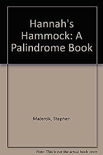 Hannah's Hammock: A Palindrome Book