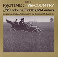 Ragtime #2: the Country- Mandolins Fiddles & Guita