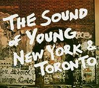 Sound of Young New York & Toronto