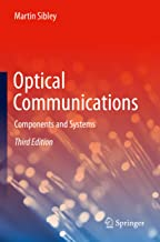 Optical Communications: Components and Systems