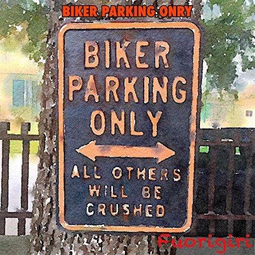 Biker Parking Only