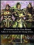 El romance de los Tres Reinos, Libro I: La tiranía de Dong Zhuo