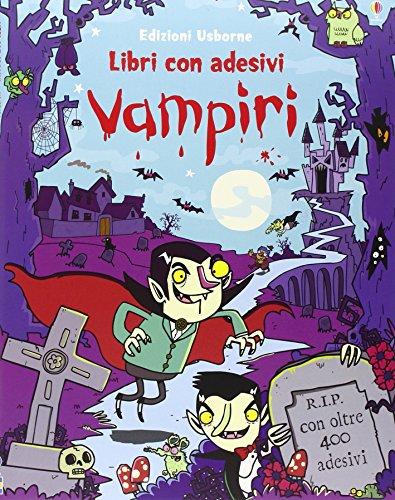 Vampiri. Con adesivi. Ediz. illustrata