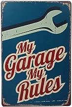KOOLOL Classic Garaje Reparación Decor, Antique Garaje Decor, Metal Tin Sign, Bar Pub Home Vintage Retro Signos, My Garage My Rules, sin Marco, 20 x 30 cm