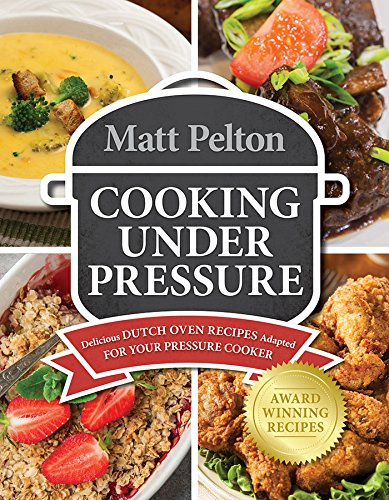 Cooking Under Pressure: Delicious Dutch Oven Recipes for Your Pressure Cooker