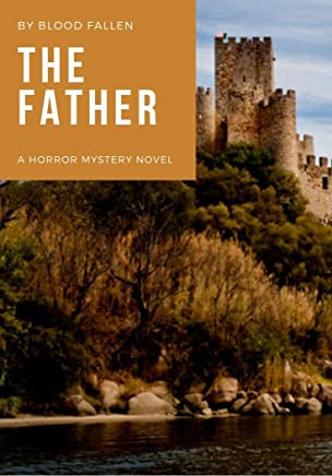 The Father: A horror mystery novel (English Edition)