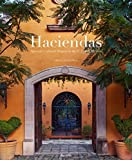 """Linda Leigh Paul's Masterpiece Coffee Table Book """"Haciendas: Spanish colonial houses in the U.S. and Mexico.  a must get for your design library for your upcoming Hacienda style house remodel"""