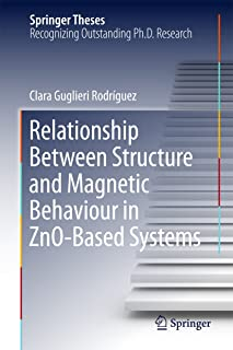 Relationship Between Structure and Magnetic Behaviour in ZnO-Based Systems (Springer Theses)