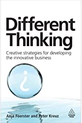 Different Thinking: Creative Strategies for Developing the Innovative Business Paperback