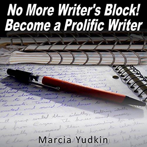 No More Writer's Block! audiobook cover art