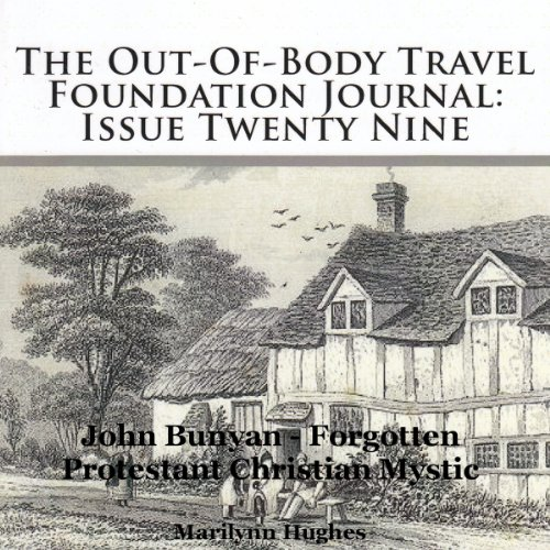 The Out-Of-Body Travel Foundation Journal: Issue Twenty Nine audiobook cover art